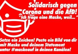 Solidarisch gegen Corona und die AfD!