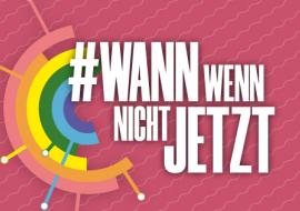 Wann Wenn Nicht Jetzt 2019 - Einen gesellschaftlichen Aufbruch wagen!