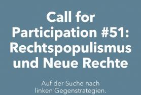 Call for Participation: Rechtspopulismus und Neue Rechte