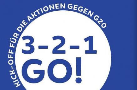 3-2-1 GO! Kick-Off für die Aktionen gegen G20