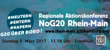 Regionale Aktionskonferenz NoG20 Rhein-Main in Frankfurt am Main